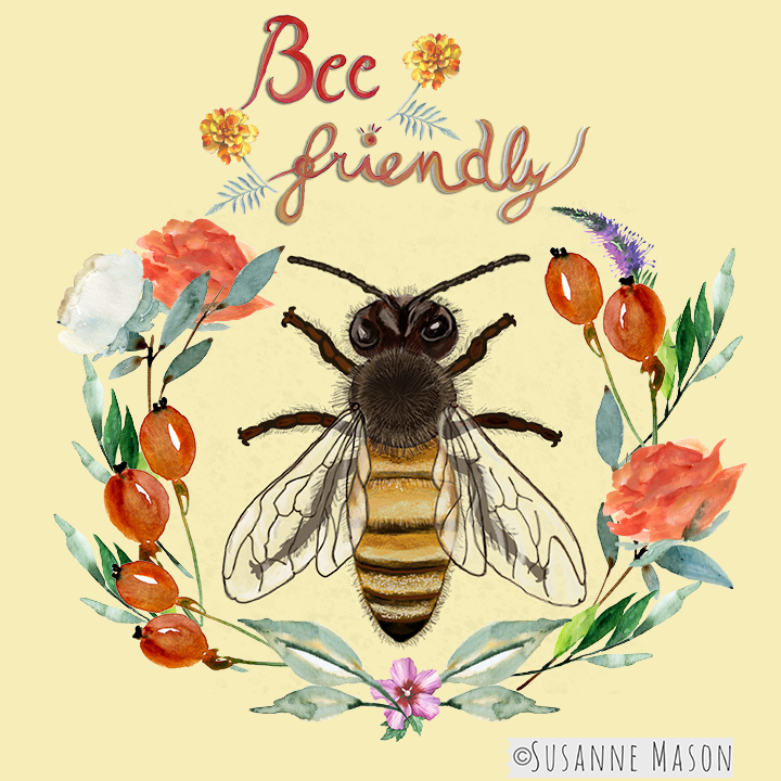 Bee friendly, by Susanne Mason