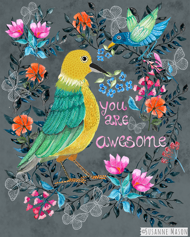You are awesome, by Susanne Mason