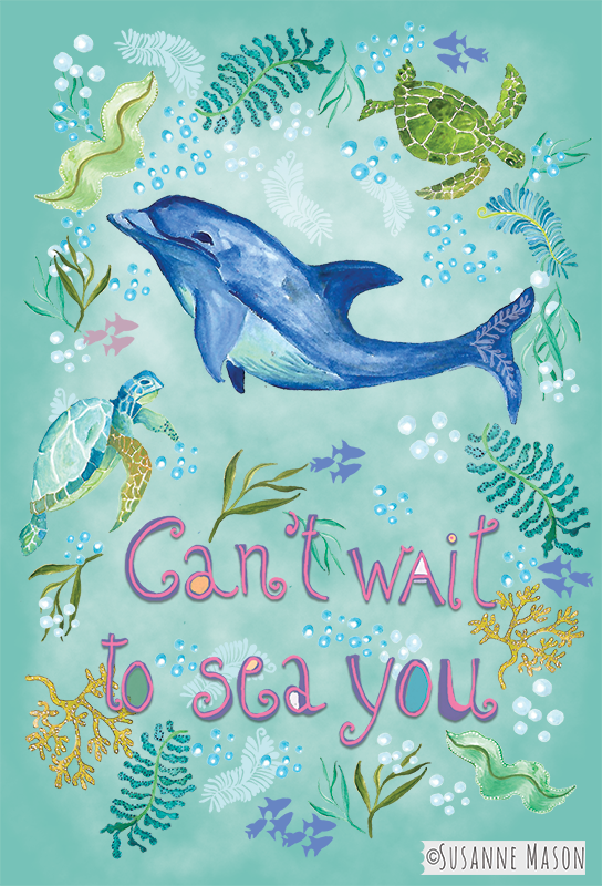 Can't wait to sea you, by Susanne Mason