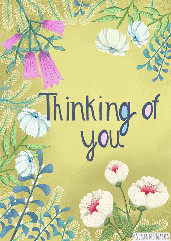 Thinking of you, by Susanne Mason