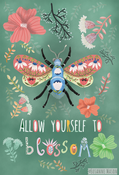 allow yourself to blossom, by Susanne Mason